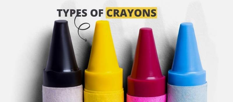 Types of Crayons