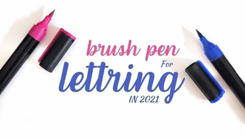 Choose the Best Brush Pens for Calligraphy in 2021