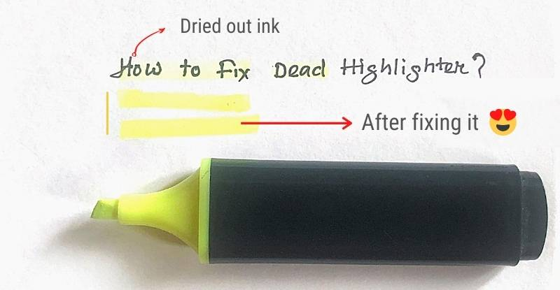 After Fixing a Dry Highlighter Pen
