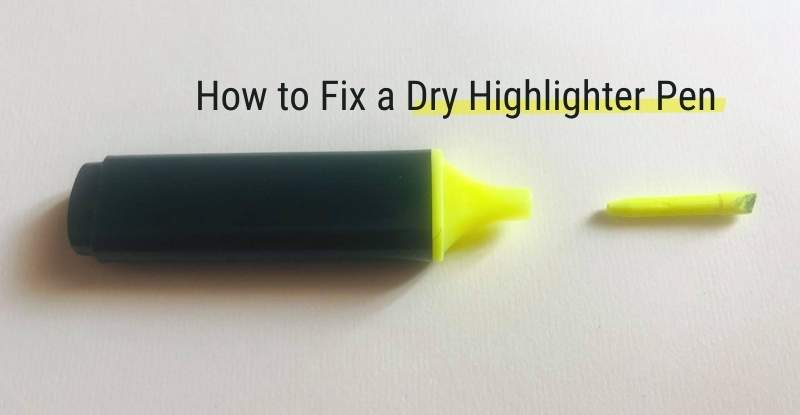 How to Fix a Dry Highlighter Pen