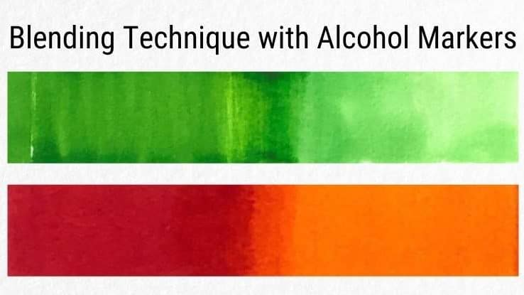 The Proper Ways to Blend Alcohol Markers | Step by Step