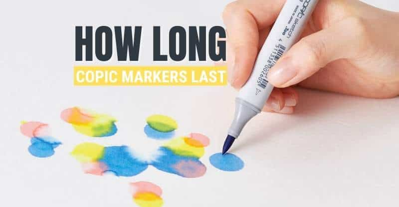 How Long Do Copic Markers Last