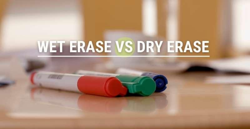 Wet Erase vs Dry Erase Markers